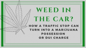 Weed in the car?
