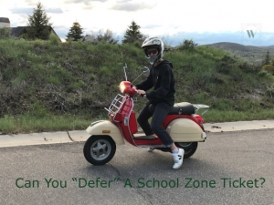 Defer a School Zone Ticket