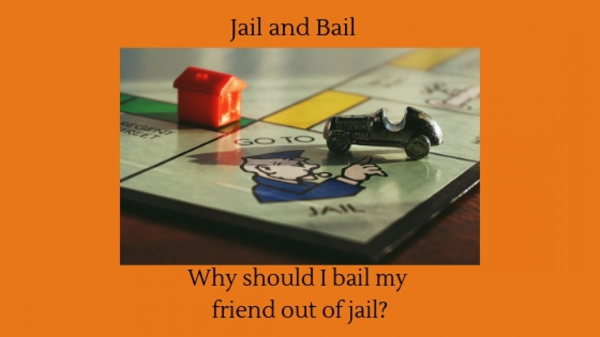 Reasons To Bail Out A Loved One