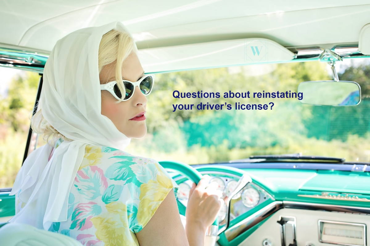 Questions about reinstating your license?