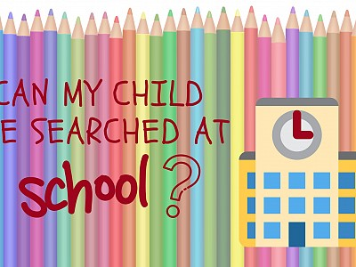 Can My Child Be Searched At School?