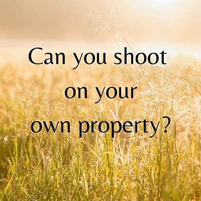 Can I Shoot On My Own Property In Kitsap County?