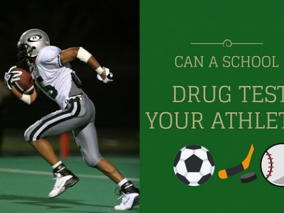 Can A School Drug Test Your Athlete?